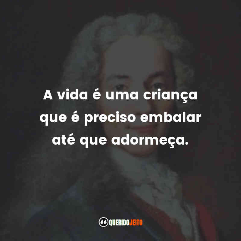 Frases do Voltaire