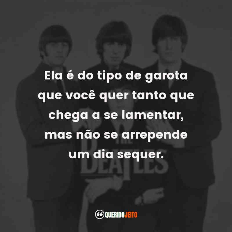 Frases de Músicas The Beatles