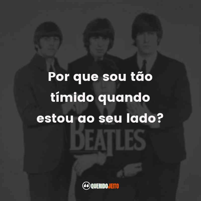 Legendas The Beatles Frases