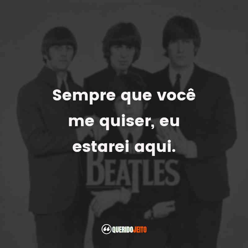 Pensamentos The Beatles Frases