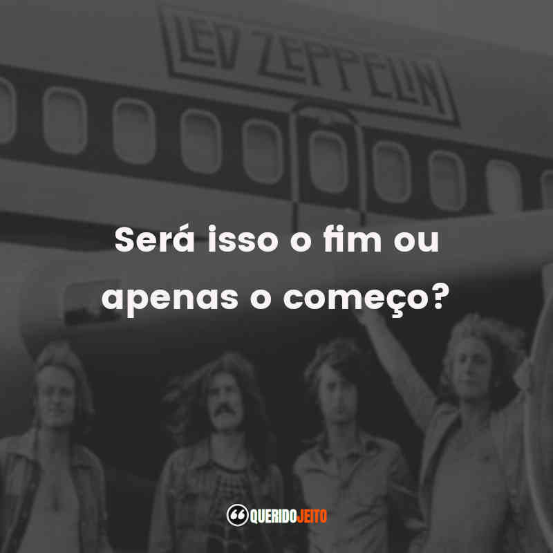 Led Zeppelin Frases