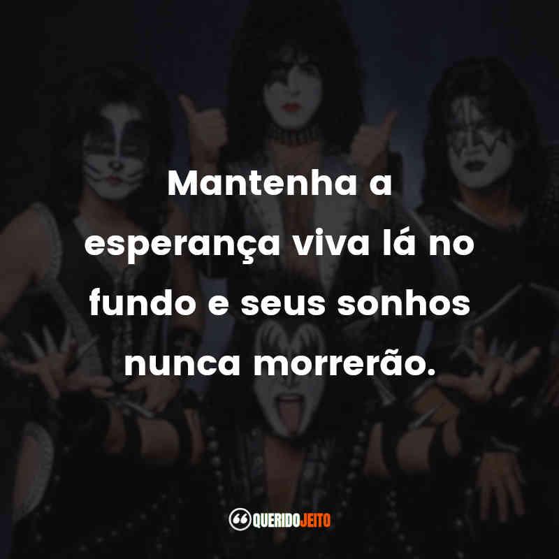 Frases de Músicas do Kiss
