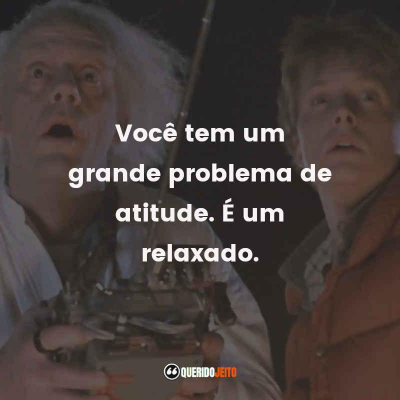 Frases Doutor Doc Brown