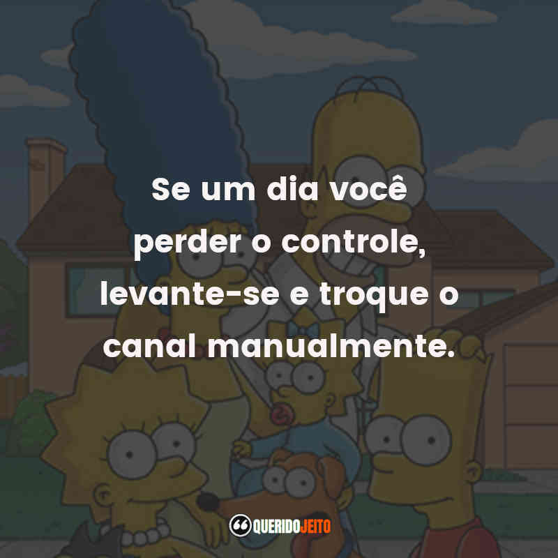 Frases do Homer, Frases da Marge.