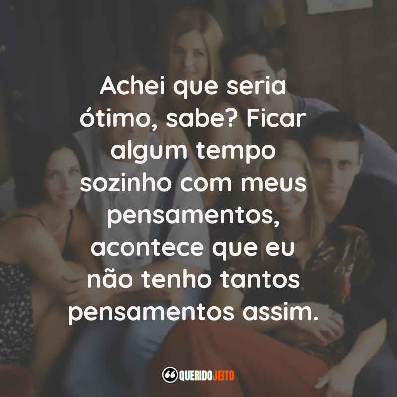Friends Frases