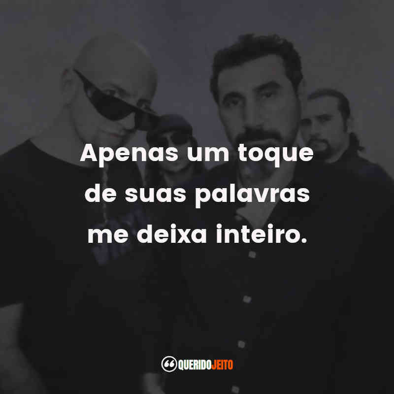 Frases de System of a Down