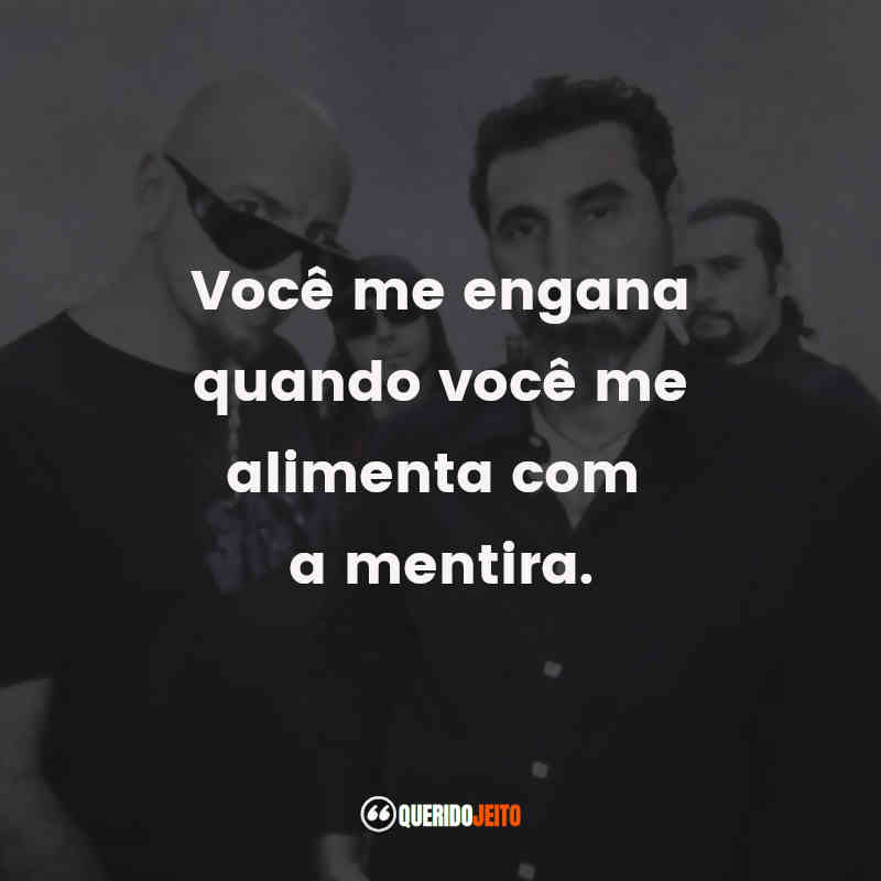 Frases System of a Down tumblr