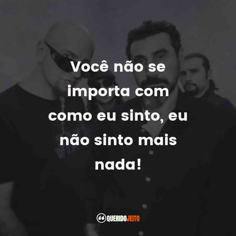 System of a Down Frases