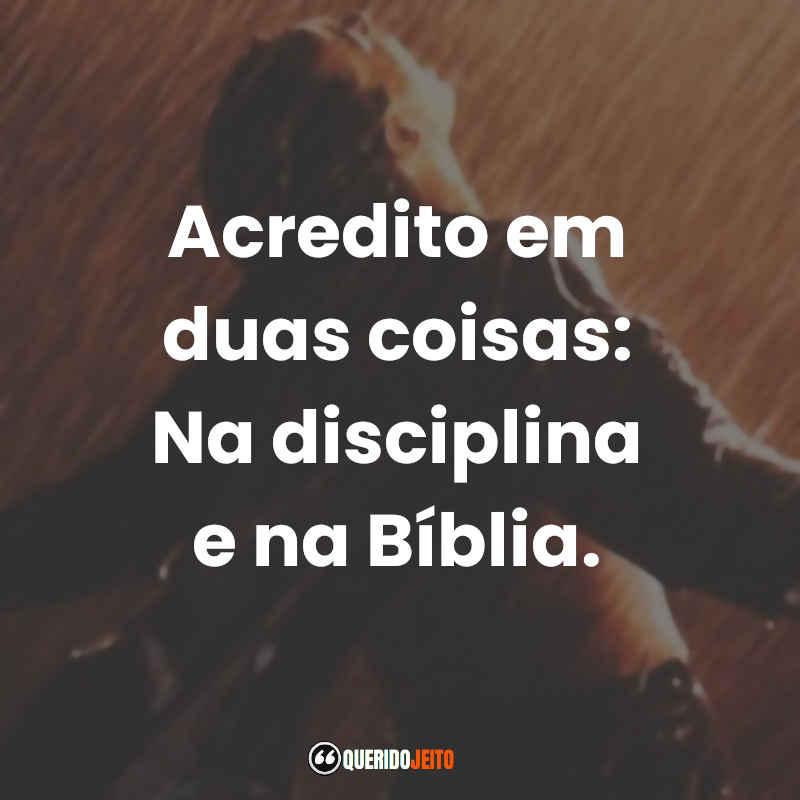 """""""Acredito em duas coisas: Na disciplina e na Bíblia."""" Frases Andy Dufresne Um Sonho de Liberdade tumblr"""