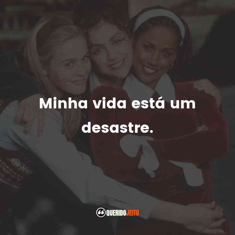 Frases de As Patricinhas de Beverly Hills