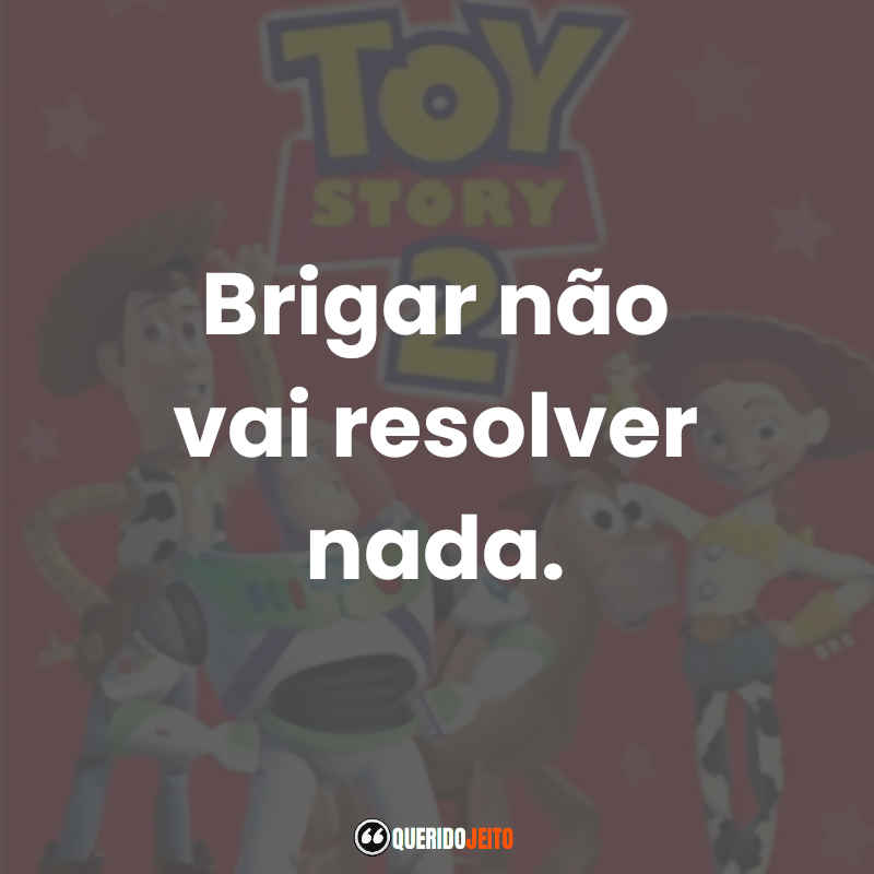 Toy Story 2 Frases