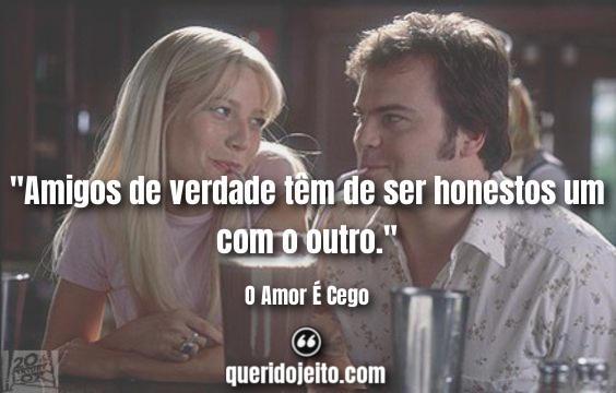 Frases O Amor É Cego.