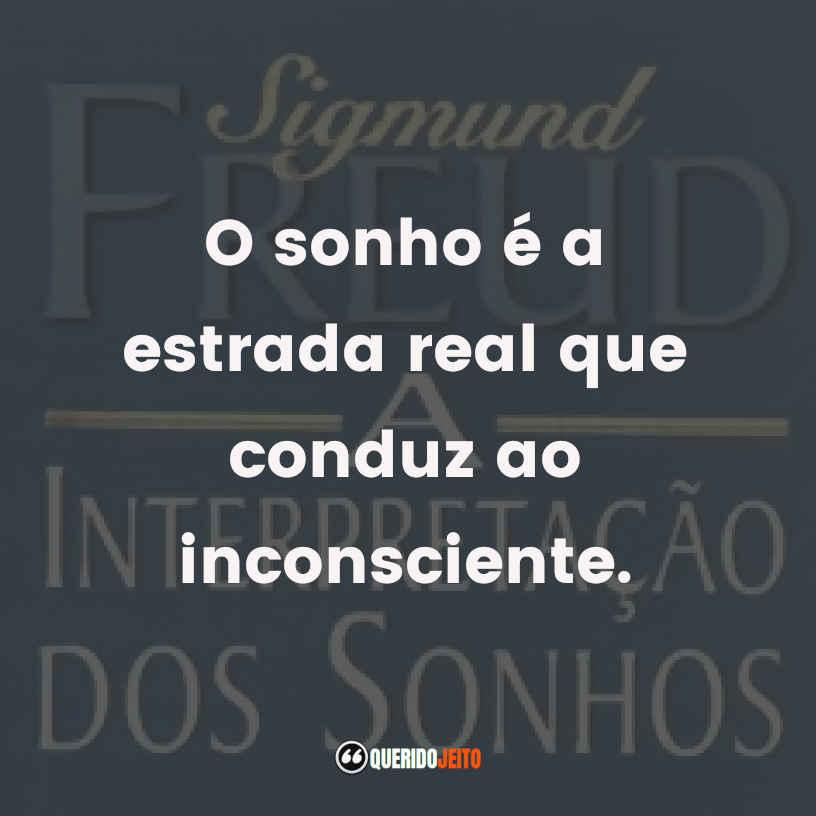 Frases de A Interpretação dos Sonhos Sigmund Freud.