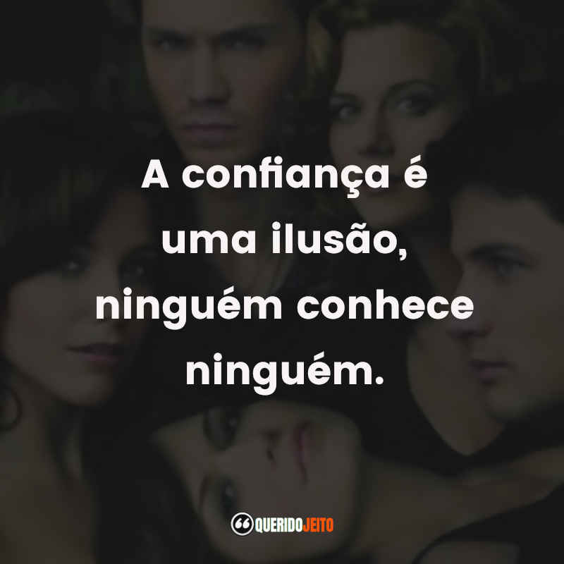 One Tree Hill Frases