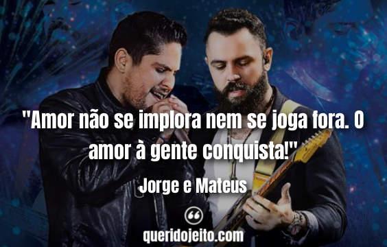 Trechos De Músicas E Frases De Jorge E Mateus Querido Jeito