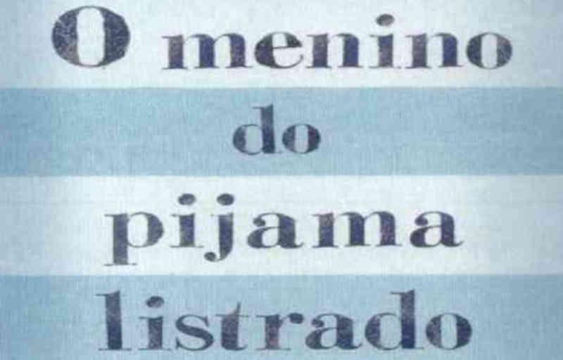 Frases do Livro O Menino do Pijama Listrado