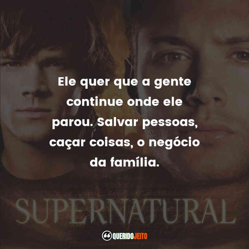 Supernatural 2ª temporada Frases