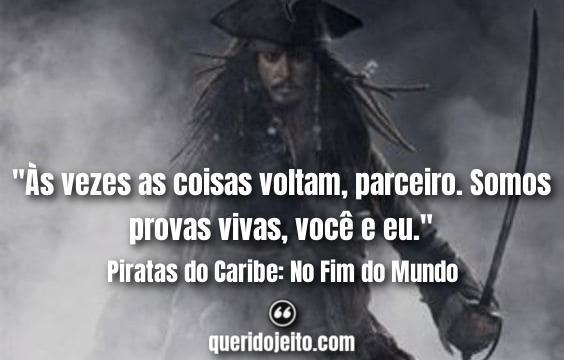 Frases Piratas do Caribe: No Fim do Mundo facebook, Frases Jack Sparrow tumblr,
