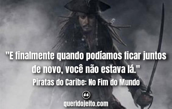 Frases 3º Piratas do Caribe, Frases Elizabeth Swann,