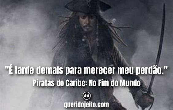 Frases Terceiro Piratas do Caribe, Frases Capitão Sao Feng,