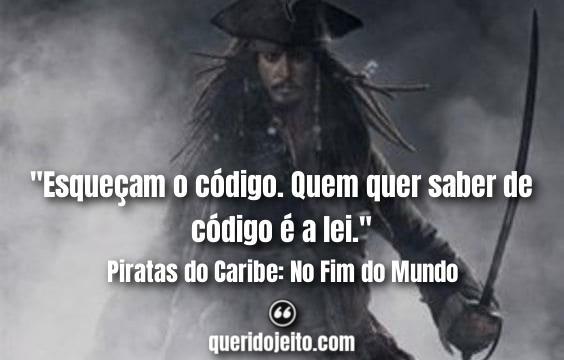 As Melhores Frases do 3º Piratas do Caribe, Citações Jack Sparrow,