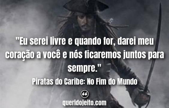 Frases Do Filme Piratas Do Caribe No Fim Do Mundo Querido Jeito