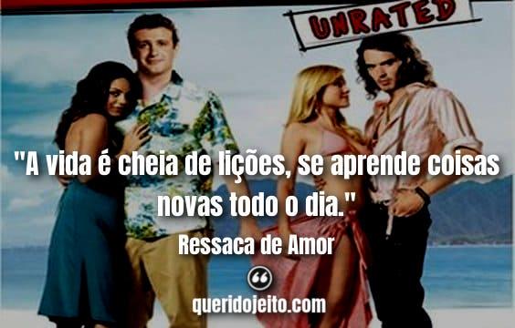 Frases Ressaca de Amor, Legendas Filme Ressaca de Amor, Frases Peter Bretter, Frases Aldous Snow,