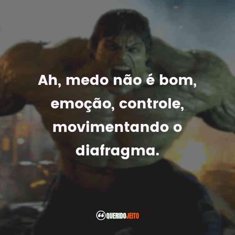 Frases O Incrível Hulk