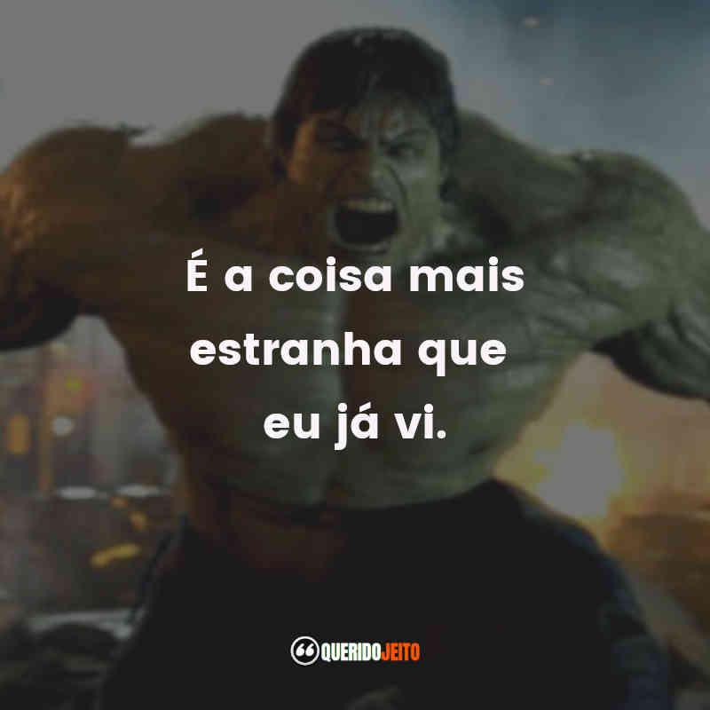 Frases de O Incrível Hulk