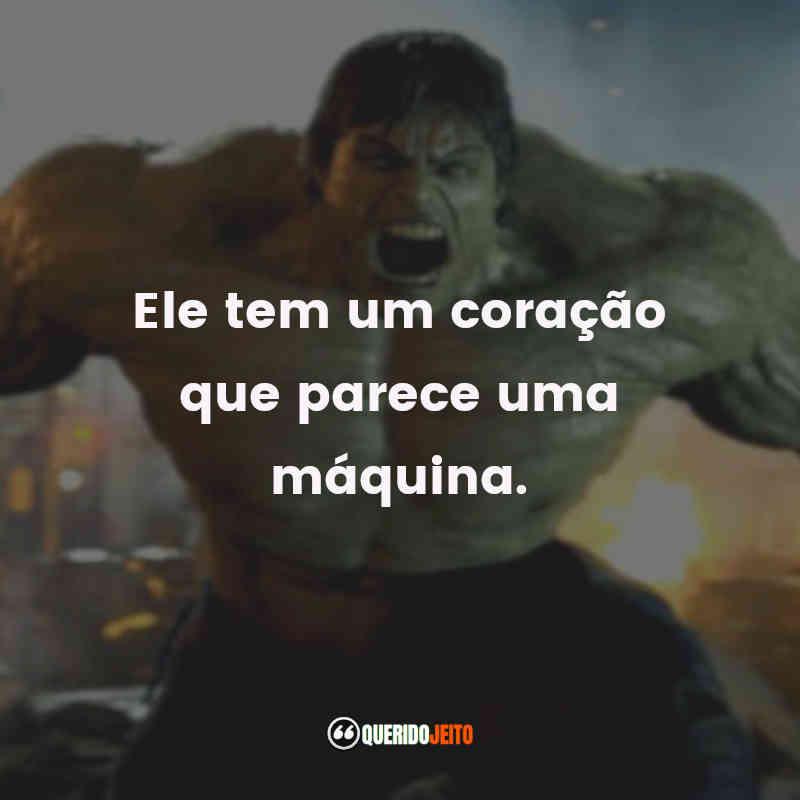 Frases do O Incrível Hulk