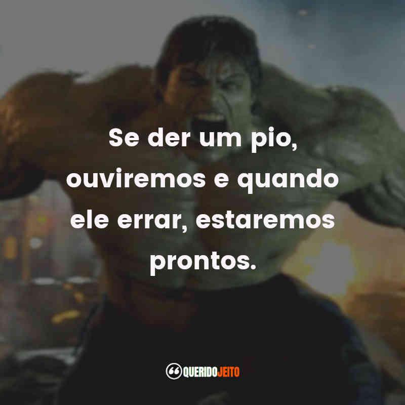 Pensamentos de O Incrível Hulk