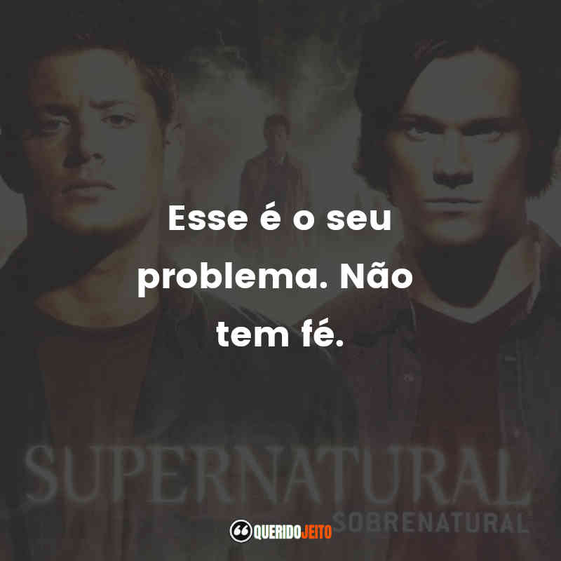 Frases da quarta temporada de Supernatural