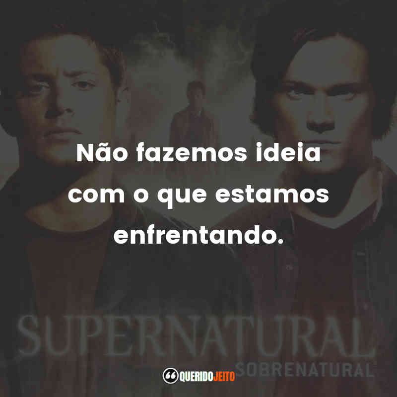 Frases Quarta temporada de Supernatural
