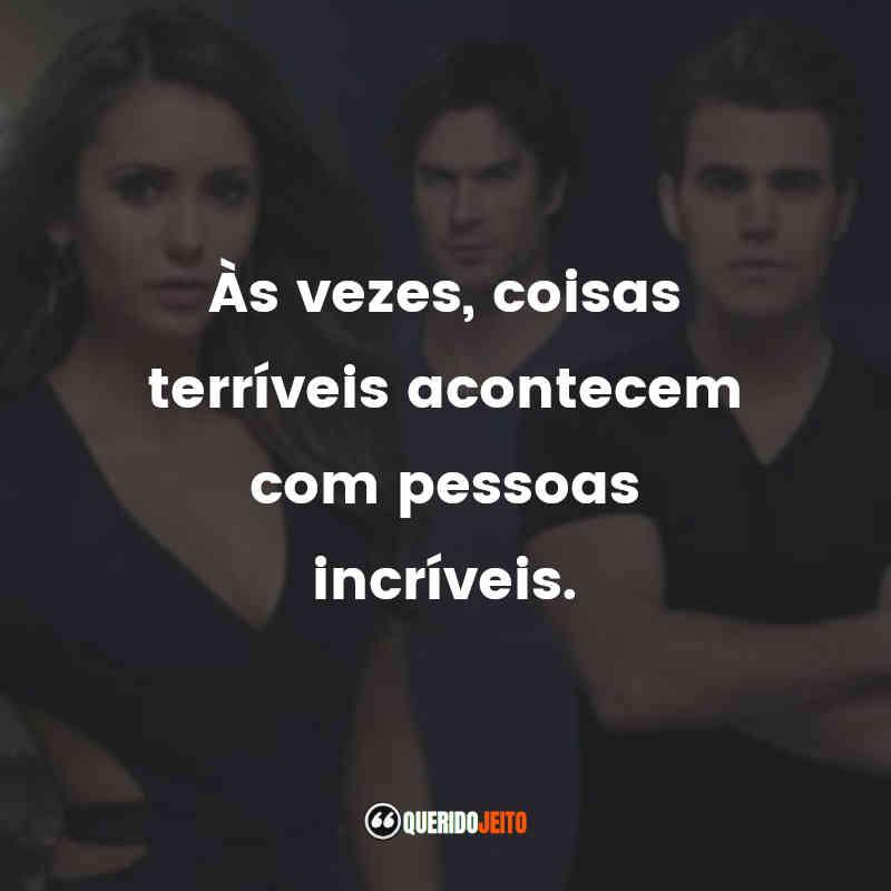 """""""Às vezes, coisas terríveis acontecem com pessoas incríveis."""" Frases da Bonnie de The Vampire Diaries"""