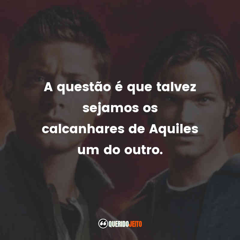 Frases Supernatural - 5ª temporada