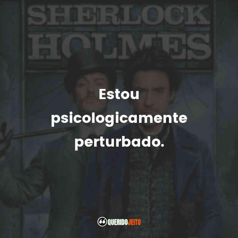 Frases do Sherlock Holmes