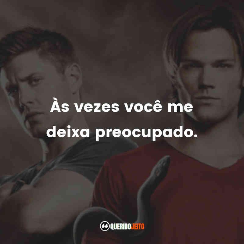Supernatural - 6ª temporada Frases