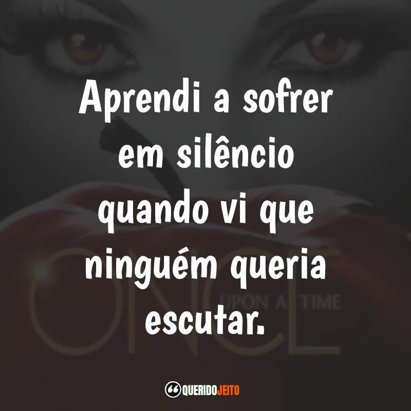 """""""Aprendi a sofrer em silêncio quando vi que ninguém queria escutar."""""""