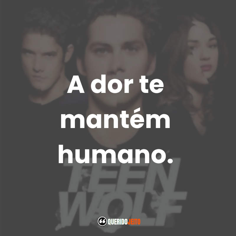 Frases Teen Wolf