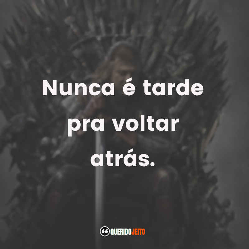 Pensamentos Game of Thrones Frases