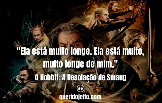 Frases O Hobbit: A Desolação de Smaug tumblr, Frases Bilbo Bolseiro,