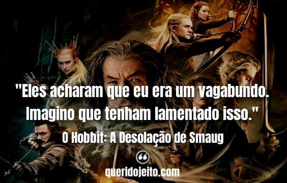 Frases O Hobbit: A Desolação de Smaug facebook, Frases Gandalf,