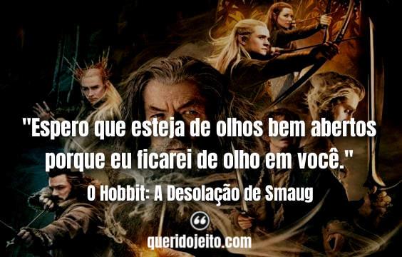 Frases O Hobbit: A Desolação de Smaug twitter, Frases Thorin Escudo-de-Carvalho,