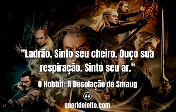 Mensagens O Hobbit: A Desolação de Smaug, Frases Legolas,