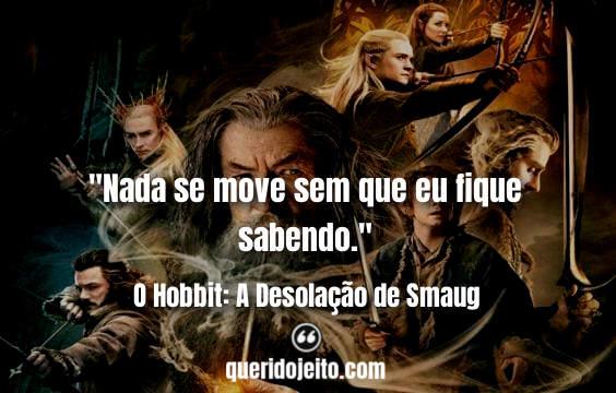 Legendas O Hobbit: A Desolação de Smaug, Frases Tauriel,