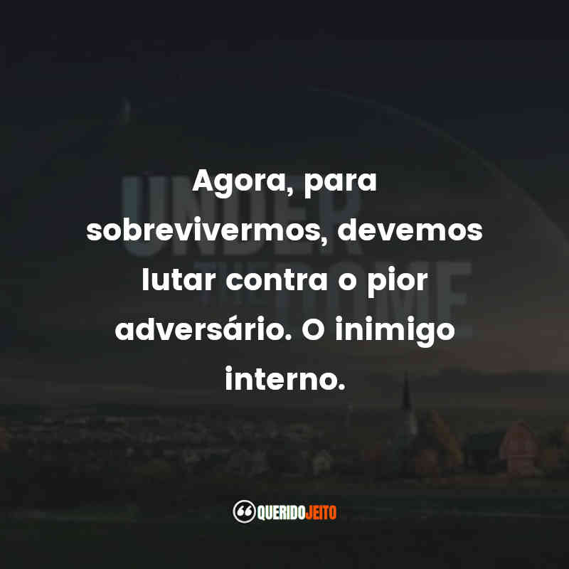 Frases Under The Dome
