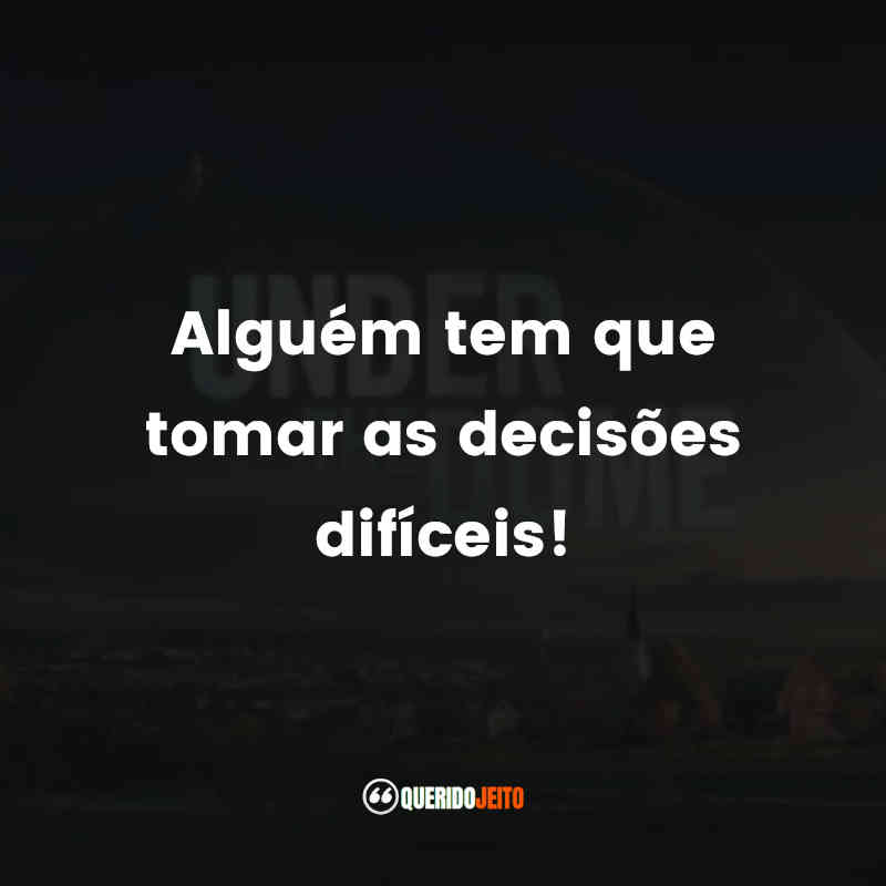 Under The Dome Frases