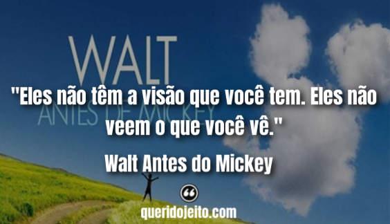 Frases Walt Before Mickey, Frases Bridgit, Frases da Disney,