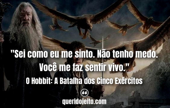 Frases O Hobbit: A Batalha dos Cinco Exércitos facebook, Frases Terceiro O Hobbit, Frases Tauriel, Frases Bard, Frases Legolas,