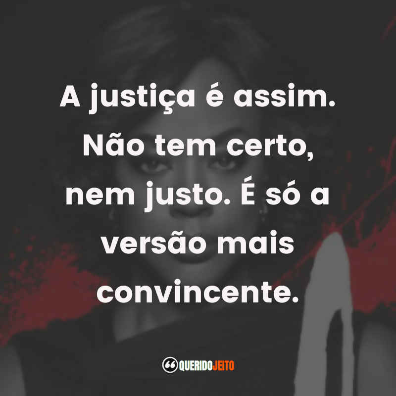 Frases How To Get Away With Murder